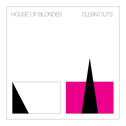 House of Blondes - Clean Cuts
