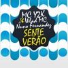 MC Y2K & WLAD MC - SENTE O VERAO (FT NUNO FERNANDEZ)