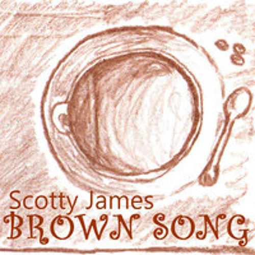 Brown Song - Scotty James