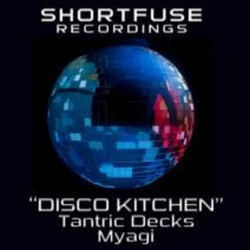 Disco Kitchen (Tantric Decks Electro Funk Remix)