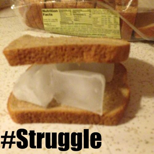 Dj Shizzymacc x Struggle Sandwich  #TRIO