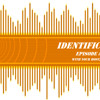 IDENTIFICATION EPISODE #01