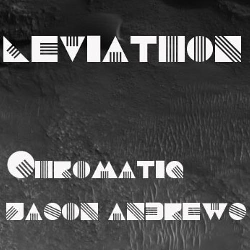 Jason Andrews & Chromatiq -Leviathan