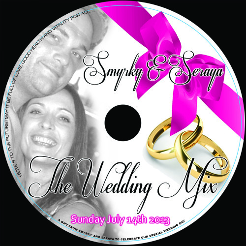 Smyrky and Seraya - The Wedding Mix - July 14th 2013