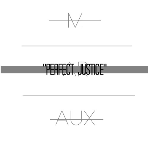 Perfect Justice