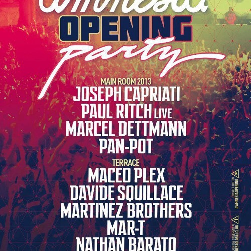 Mar-T @ Amnesia Opening Party 2013