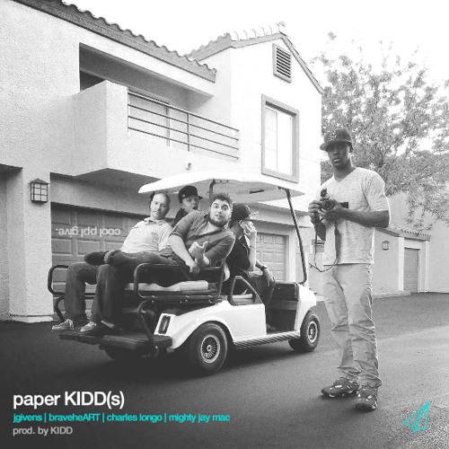 JGivens, BraveheART, Charles Longo, Mighty Jay Mac - Paper KIDD(s)