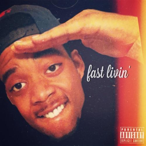 Fast Livin'