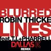 Robin Thicke - Blurred Lines (DallasK Remix)