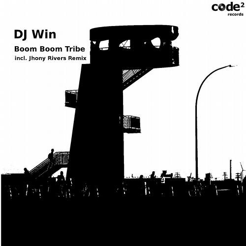 DJ WIN-BOOM BOOM TRIBE[Out now on beatport][CODE2 RECORDS]