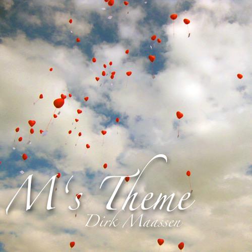 Dirk Maassen - M's Theme (www.facebook.com/Dirk.Maassen.Music)