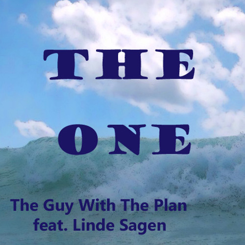 The One - The Guy With The Plan collaboration