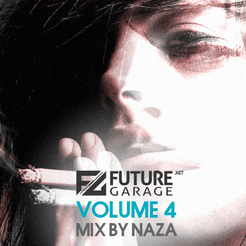 FutureGarage.NET Volume 4 mix by NAZA