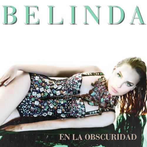 """Belinda - """"En La Obscuridad"""" (BoySintek REMIX)"""