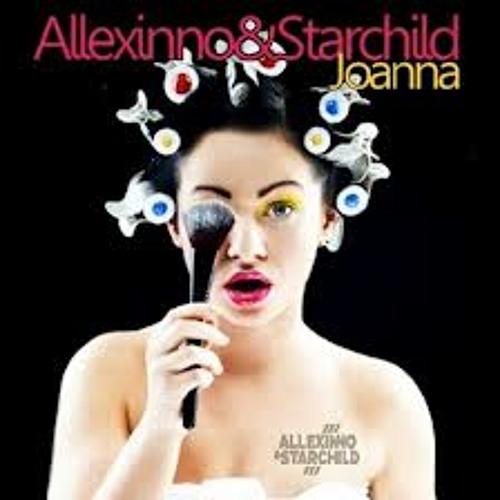 Allexinno Starchild Ft Dj Buky - Joanna (Mahendra  DJY™ Re - Edit )