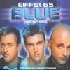 Eifel 45 - I'm Blue(Da Ba De) DJ-LO