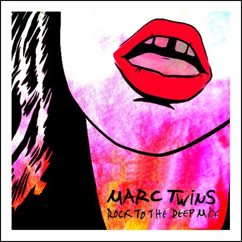 MARC TWINS DEEP & CUTE 4 - ROCK TO THE DEEP MIX 14 07 2013