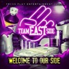 Team Eastside - If You Dont Work