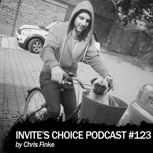 Invite's Choice Podcast 123 - Chris Finke