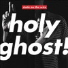 Holy Ghost - Long Edit (009 Sound System) REMIX