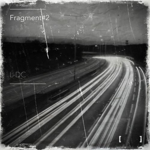 Fragments #2