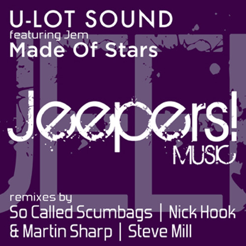 U-Lot Sound feat Jem - Made Of Stars - So Called Scumbags Remix - Clip