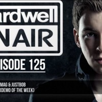 """MickMag & JustBob - Rise (Original Mix) Hardwell On Air 125 """"DEMO OF THE WEEK"""""""