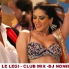 LAILA TERI LE LEGI - CLUB MIX