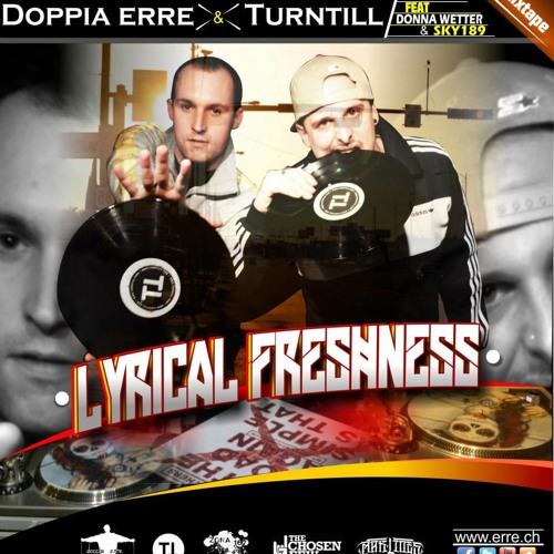 Doppia erre & Turntill / Lyrical Freshness mixtape (TCF)