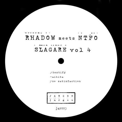 Rhadow meets NTFO - No Satisfaction [Original Mix] [JAR003]