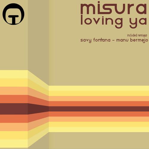 Misura - Loving ya - OUT NOW
