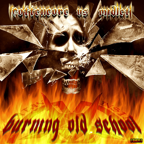 Rottencore VS M1dlet - Burning Old School - [SI021] - PREVIEW