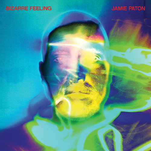 A1. Jamie Paton - Bizarre Feeling (2min clip)