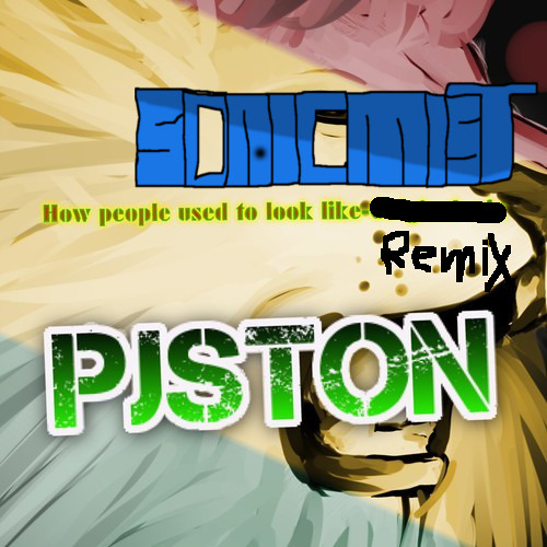 qjston - What People Used To Look Like (Sonicmist Remix)