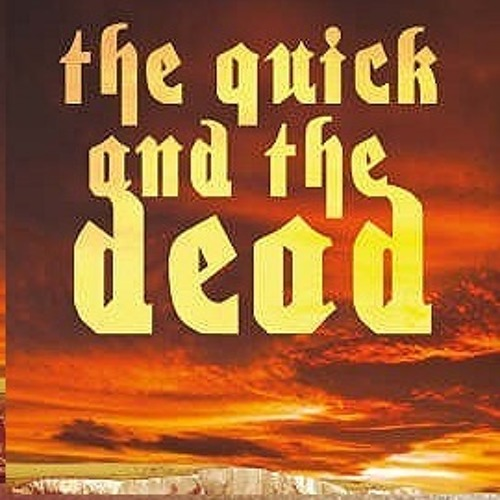 """Quick and the Dead""..fully mastered version available to buy on iTunes."