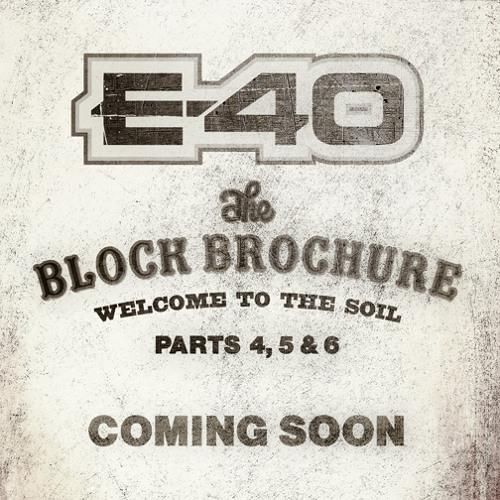 "E - 40 Ft Danny Brown & ScHoolboy Q ""All My N*ggas"""