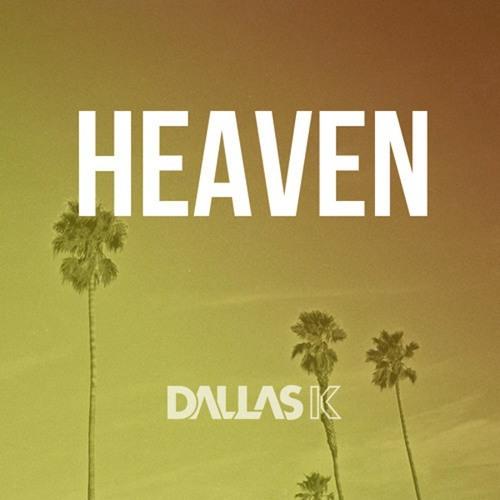 DallasK – Heaven (Original Mix)