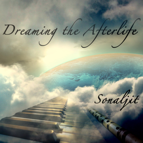 Dreaming the Afterlife