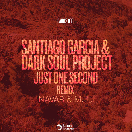 Dark Soul Project & Santiago Garcia - Just One Second (Navar Remix)