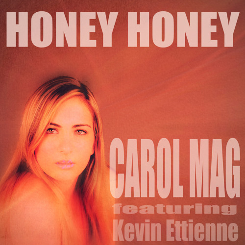 Honey Honey (Club Mix) - CAROL MAG ft. Kevin Ettienne - Kyosaku Records