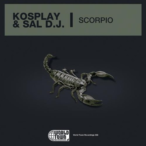 Kosplay & Salvie. - Scorpio (Original Mix) *Free Download*