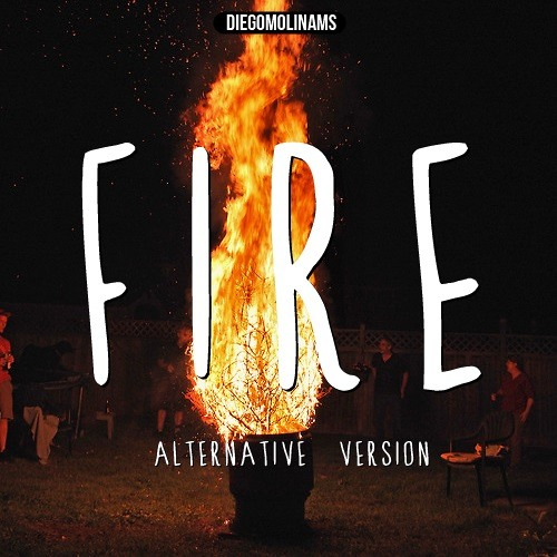 DiegoMolinams - Fire (Alternative Version)