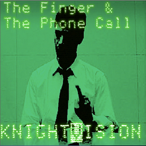 The Finger And The Phone Call