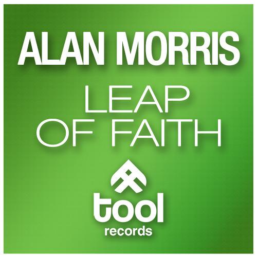 Alan Morris - Leap Of Faith Original Mix