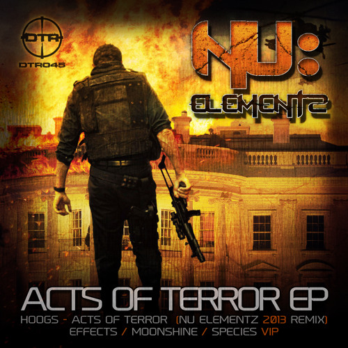 HOOGS - ACTS OF TERROR (NU ELEMENTZ 2013 REMIX)