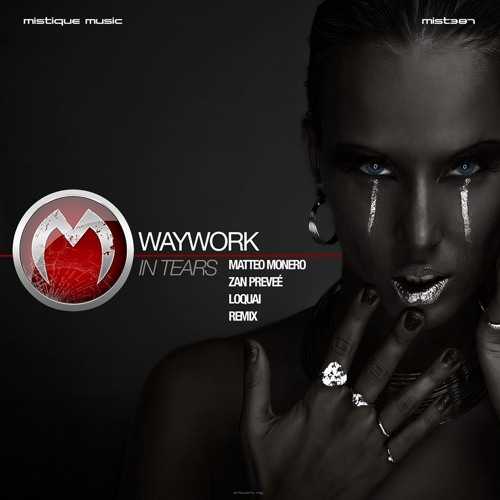 WayWork - In Tears (Zan Preveé Remix)(Cut)