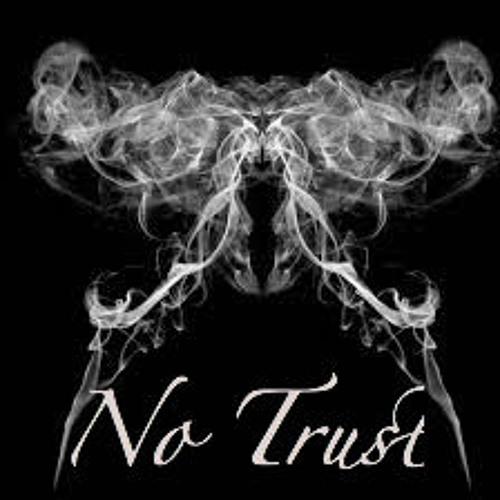No Trust By Izayah