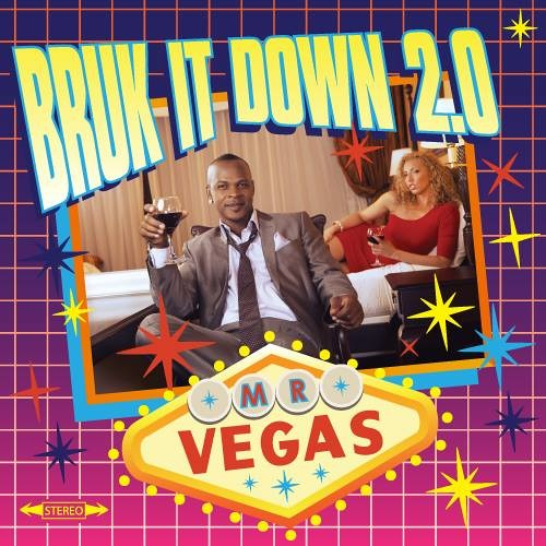 Mr Vegas - Give It To Her - Bruk It Down 2.0 - July 2013