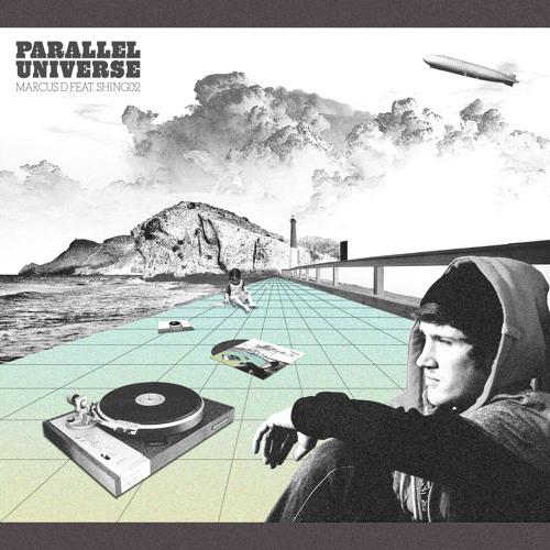 Marcus D ft.Shing02 - Parallel Universe (LASTorder remix)