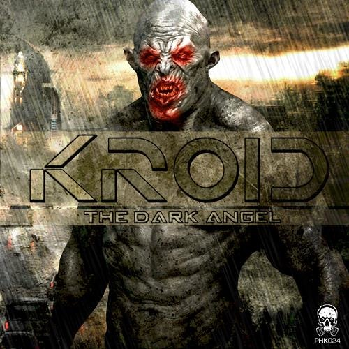 Kroid -The Dark Angel_PHK024-(The Dark Angel EP) ® Out Now On Phrenetikal Records